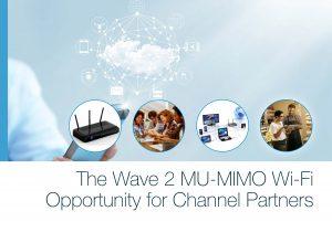 فرصت ارتقا به وایفای موج دوم 802.11ac مجهز به MU-MIMO برای شرکای واسط